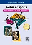 Rachis et sport, quels risques ? quels effets bénéfiques ? : 29e journée de traumatologie du sport de la pitié salpêtrière