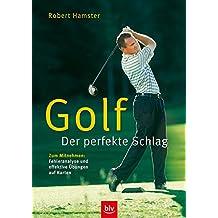 Golf – Der perfekte Schlag: Stopper:  Zum Mitnehmen: Fehleranalysen und effektive Übungen