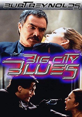 Big City Blues by Burt Reynolds