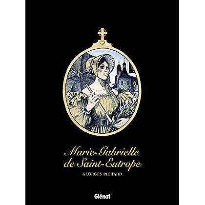 Marie-Gabrielle de Saint-Eutrope : Patrimoine Glénat 62
