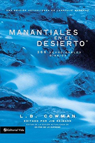 Manantiales En El Desierto: 366 Devocionales Diarios por L. B. E. Cowman