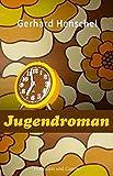 Jugendroman (Gesellschaftsromane, Band 2)