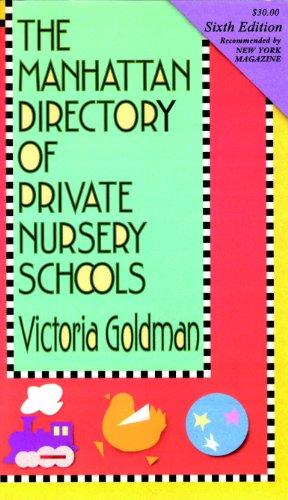 Manhattan Directory of Private Nursery Schools, 6th Ed. (English Edition) (Manhattan Edition 6th)