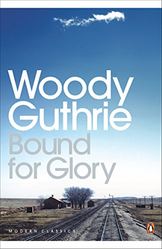 Bound for Glory (Penguin Modern Classics)