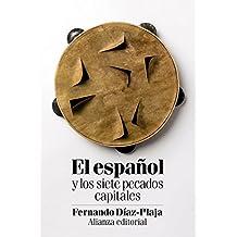 El español y los siete pecados capitales (El Libro De Bolsillo - Humanidades)