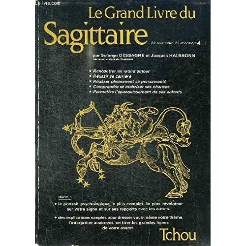Le Grand livre du Sagittaire