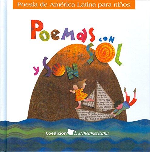 Poemas con sol y son. poesia de América latina para niños por Ed Morvillo
