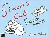 Simon's Cat et le chaton infernal