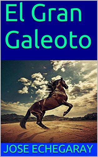 Joomla descargar colección ebooks El Gran Galeoto PDF