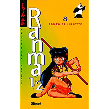 Ranma 1/2 - Tome 08 : Roméo et Juliette