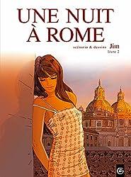 Une nuit à Rome T02