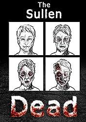 The Sullen Dead (ShortSharpShocks Book 4)