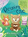 Respira como un oso par Willey