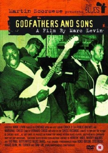Martin Scorsese Presents The Blues Godfathers And Sons