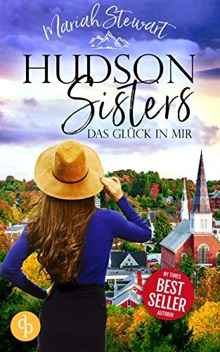 Buchseite und Rezensionen zu 'Das Glück in mir (Hudson Sisters-Trilogie 1)' von Mariah Stewart