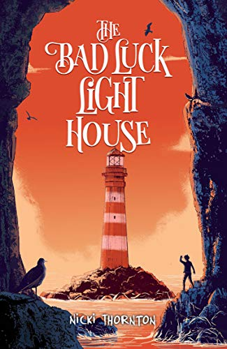 : The Bad Luck Lighthouse (English Edition) ()