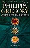 Order of Darkness: Volumes i-iii by Philippa Gregory