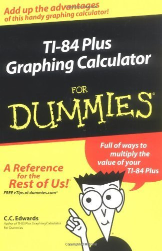 TI-84 Plus Graphing Calculator For Dummies by Edwards, C. C. (2004) Paperback