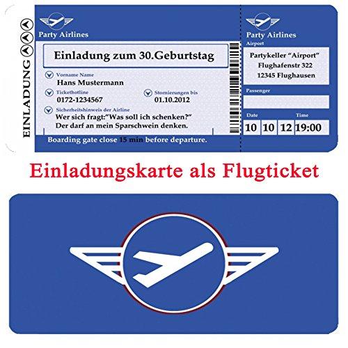 Einladungskarten Geburtstag - Motiv: Flugticket (+ Ihren Daten und Texten) Geburtstagseinladungen 20 30 40 50 60 70 Einladung