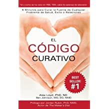 El C??digo Curativo (Spanish Edition) by Alex Loyd (2011-02-17)