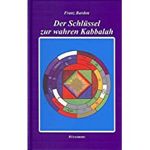 Der Schlüssel zur wahren Kabbalah: Das Geheimnis der 3. Tarotkarte