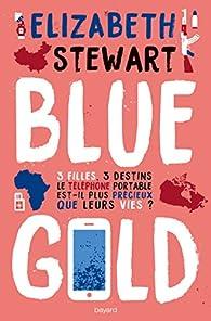 Blue Gold par Elisabeth Stewart