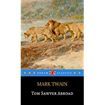 Tom Sawyer Abroad (Dream Classics)