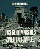 Das Geheimnis des zweiten Tempels: Phantagon von Holmer Rosenkranz