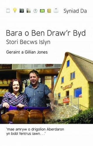 bara-o-ben-drawr-byd-stori-becws-islyn