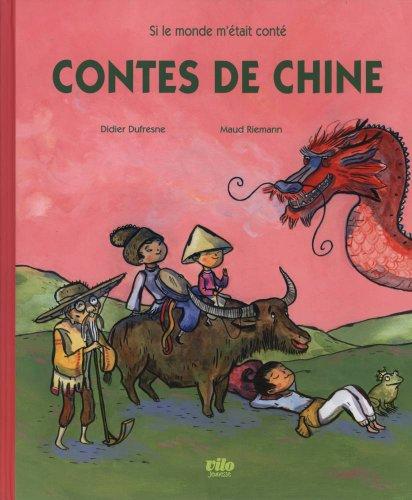 Contes de Chine par Didier Dufresne