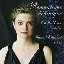 Romantisme Hebraique by Durin, Ertscheid (2008-01-15)
