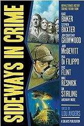 Sideways in Crime (Alternate History Mysteries)