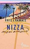 Nizza - mon amour - Fritz J. Raddatz