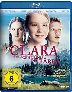 Clara und das Geheimnis der Bären [Blu-ray]
