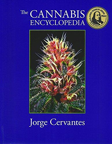 The Cannabis Encyclopedia por Jorge Cervantes