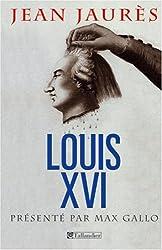 Louis XVI : Le procès de la royauté