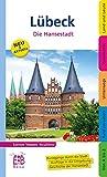 Lübeck - Die Hansestadt - Martin Thoemmes, Frauke Echte