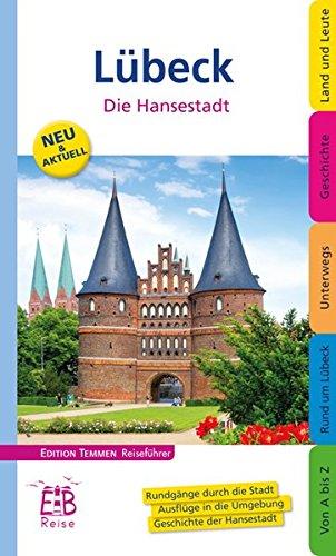 Lübeck - Die Hansestadt