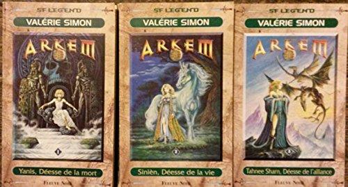 Arkem en 3 tomes (Yanis, déesse de la mort/ Sinièn, déesse de la vie / Tahnee, déesse de l'alliance).