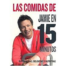 Las comidas de Jamie en 15 minutos (OTROS GASTRONOMIA)