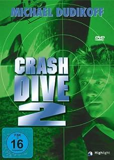 Crash Dive 2 by Michael Dudikoff