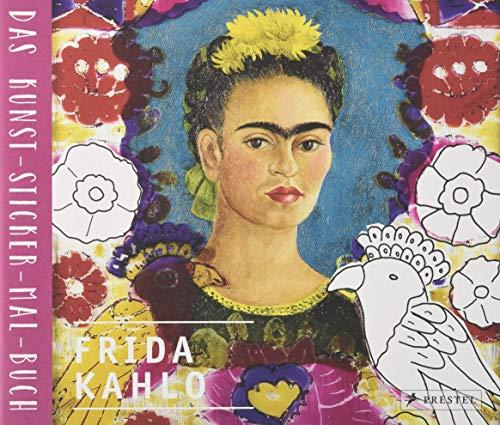 Frida Kahlo: Das Kunst-Sticker-Mal-Buch