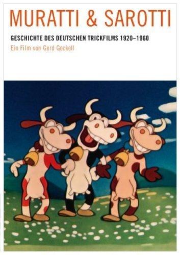 Muratti & Sarotti - Geschichte des deutschen Trickfilms 1920 - 1960 [Edizione: Germania]