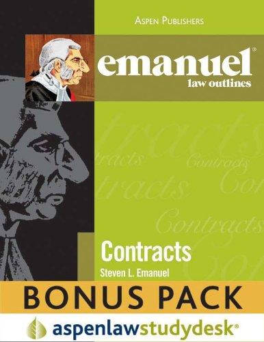 Emanuel Law Outlines: Contracts (Print + eBook Bonus Pack Pack)