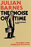 'The Noise of Time' von Julian Barnes