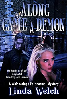 Along Came a Demon (Whisperings) (Whisperings Paranormal Mystery Book 1) (English Edition) de [Welch, Linda]
