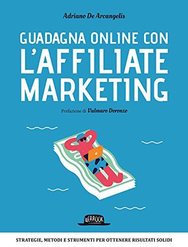 Guadagna online con l'Affiliate Marketing