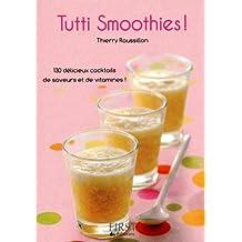 Petit livre de - Tutti smoothies !