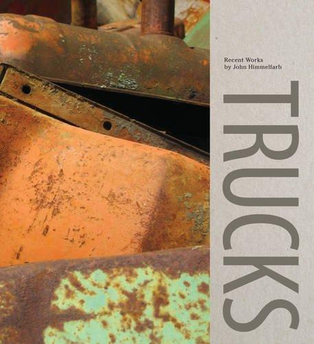 Trucks: Recent Works by John Himmelfarb by Scott Griffin (2014-02-10)