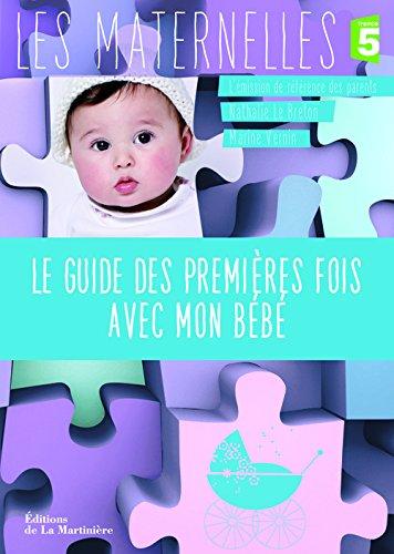 """<a href=""""/node/137999"""">Le guide des premières fois avec mon bébé</a>"""